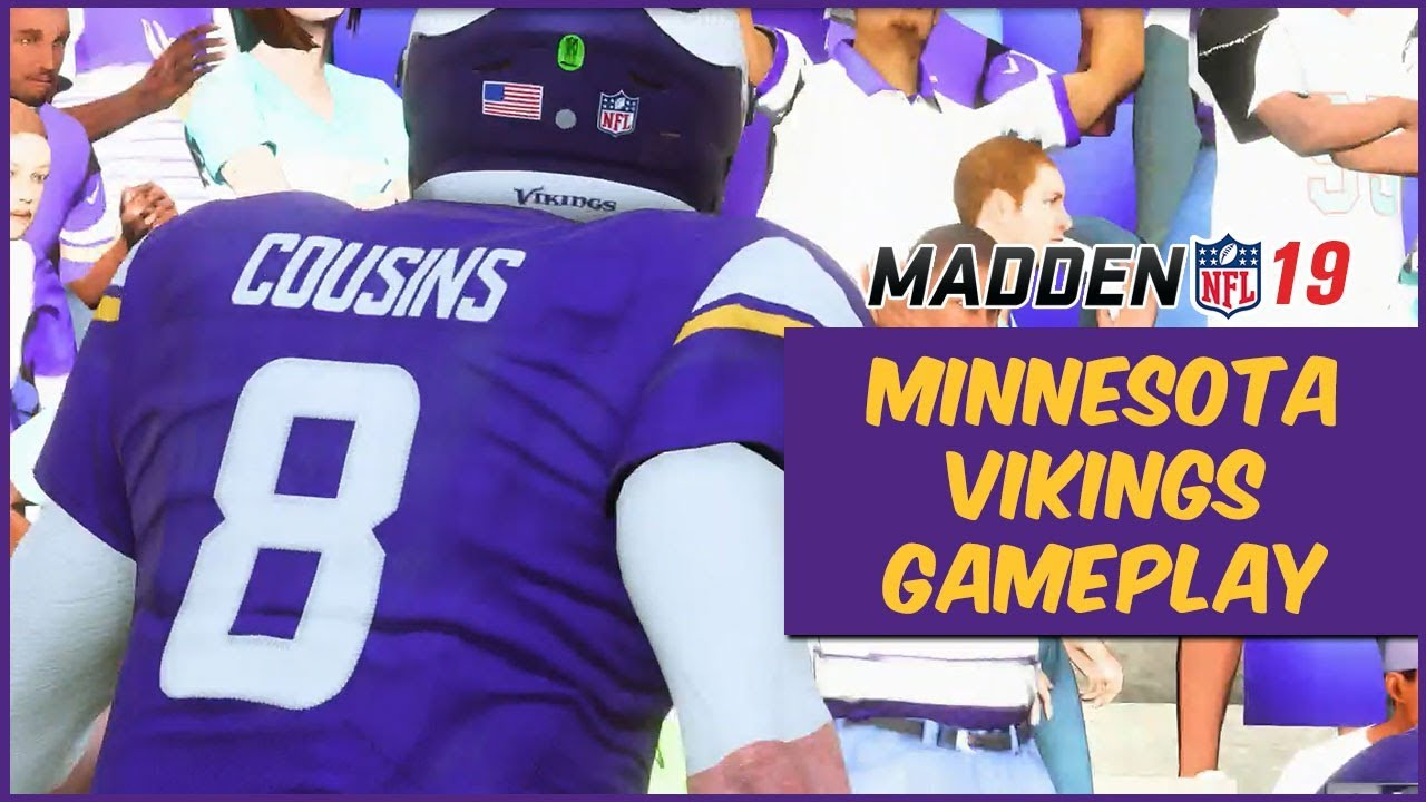 info for 3cdd7 d4b86 Madden 19 | Vikings Vs. Dolphins Gameplay! First Look At Kirk Cousins In  Madden 19