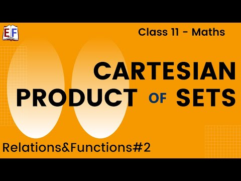 Maths Relation and Functions Part 2 (Cartesian Product of sets - Concepts) Mathematics CBSE Class X1