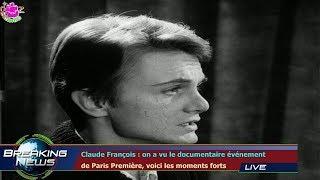 Claude François : on a vu le documentaire événement  de Paris Première, voici les moments forts