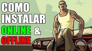 COMO INSTALAR GTA San Andreas (ONLINE e OFFLINE)(COMPLETO)(2017)