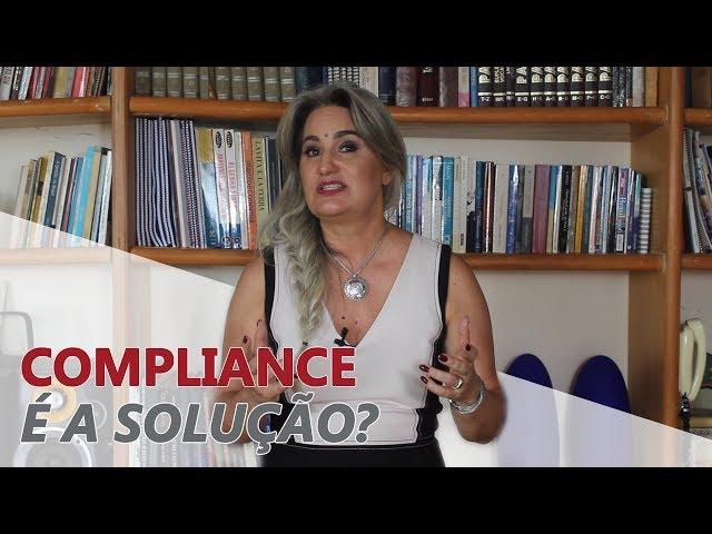 O que é Compliance? Essa é a única solução para os problemas da empresa?