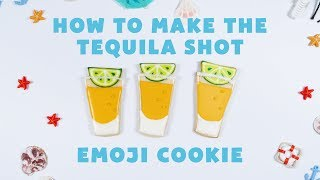 How to Make the Tequila Shot Emoji Cookie