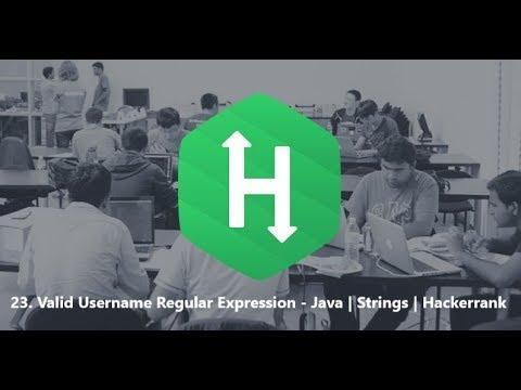 23. Valid Username Regular Expression - Java | Strings | Hackerrank