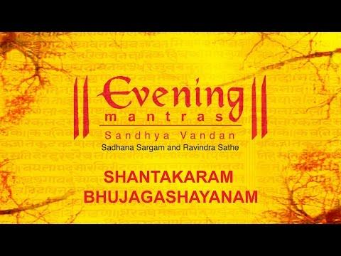 Shantakaram Bhujagashayanam   Evening Mantras   Devotional