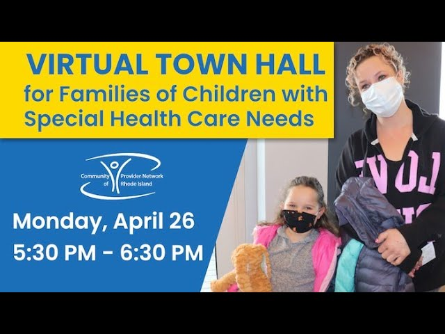 Virtual Town Hall for Families of Children with Special Health Care Needs