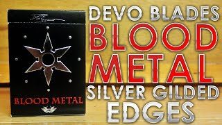 Deck Review - Devo Blades Blood Metal Silver Gilded Edges