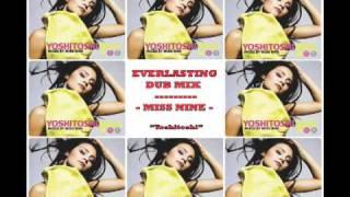 Miss Nine - Everlasting (Dub Mix) [Yoshitoshi Recordings]
