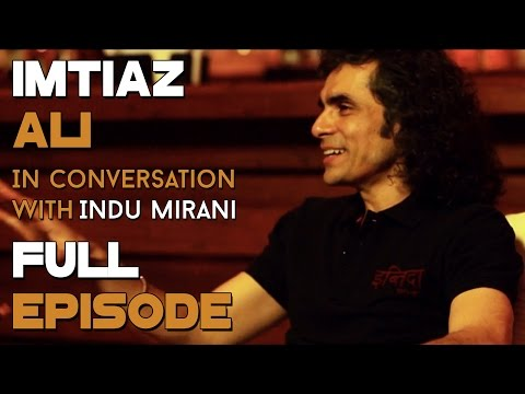 Imtiaz Ali | Full Episode | The Boss Dialogues