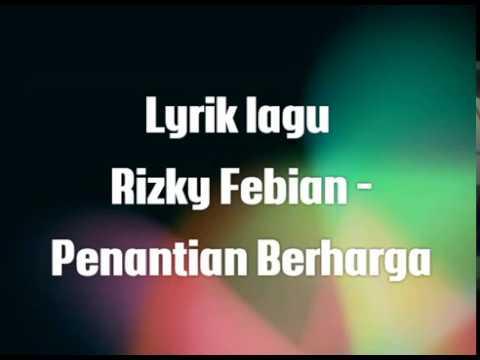 RIZKY FEBIAN - PENANTIAN BAHAGIA