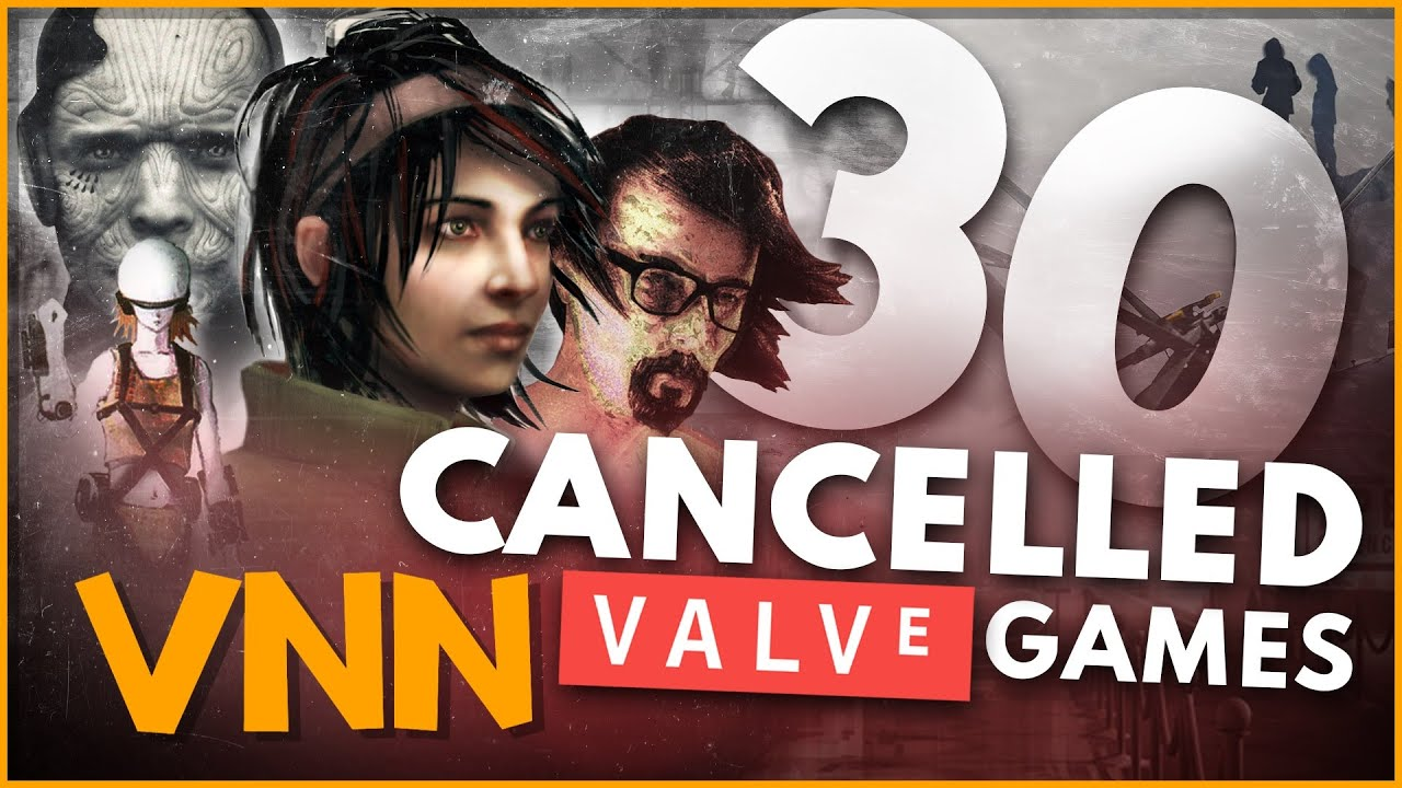 30 Cancelled Valve Games Explained