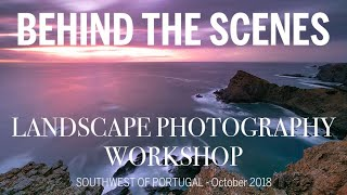 Landscape Photography Workshop | BEHIND THE SCENES