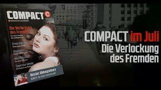 Die Verlockung des Fremden: Diskussion zu COMPACT 7/2017