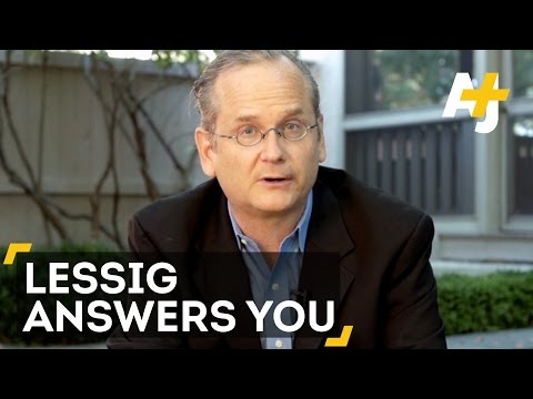 Lawrence Lessig Answers You On Bernie Sanders, Campaign Finance Reform