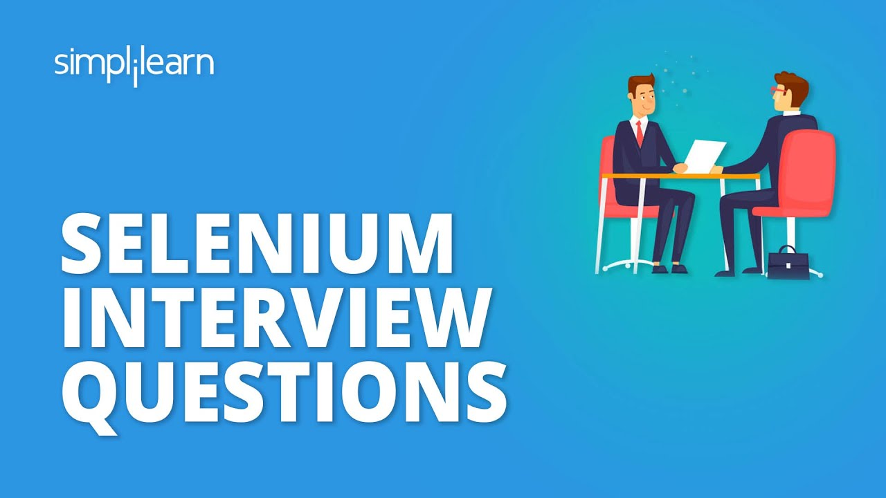 Selenium Interview Questions And Answers | Selenium Interview Preparation