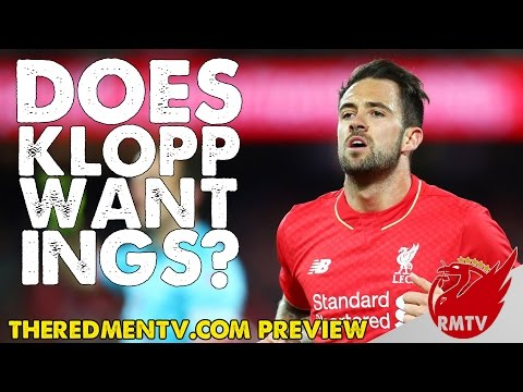 Does Klopp Want Ings?  RMTV P