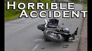 Witnessed Horrible Motorcycle Accident - Helmets Should Be Mandatory