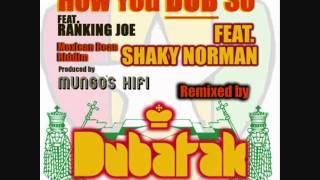 How you dub so feat ranking joe - shaky norman