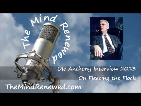 Ole Anthony Interview 2013 : On Fleecing the Flock