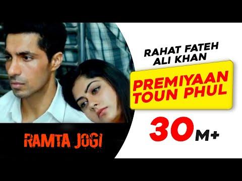 Premiyaan Toun Phul   Ramta Jogi   Rahat Fateh Ali Khan   Latest Punjabi Songs