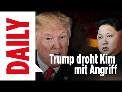 Donald Trump droht Kim mit Angriff auf Nordkorea- BILD Daily live 09.08.17