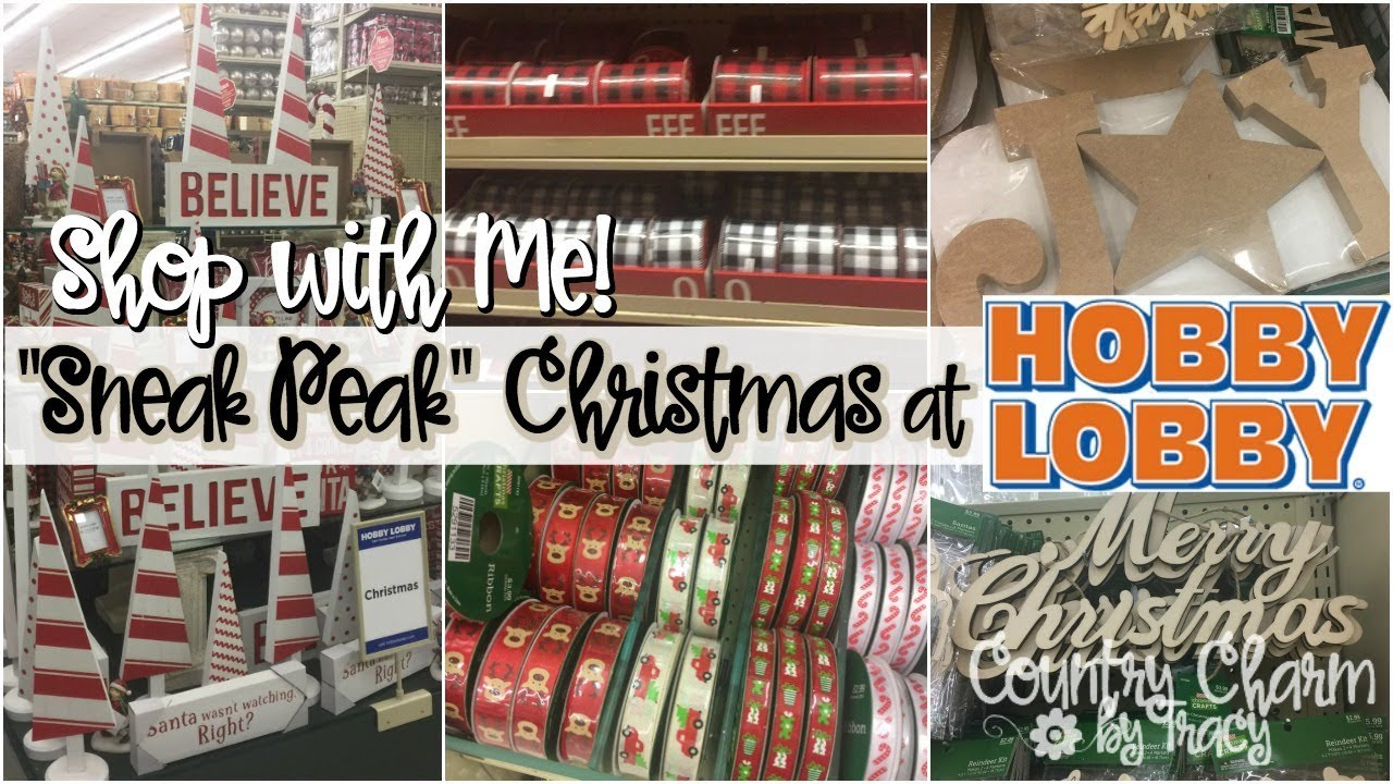 sneak peak christmas at hobby lobby shop with me july 28 2018