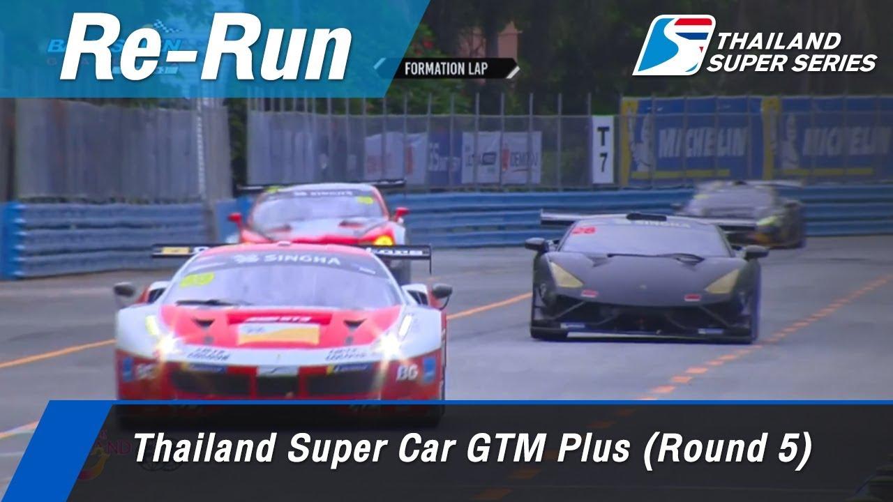 Thailand Super Car GTM Plus (Round 5) : Bangsaen Street Circrit, Thailand