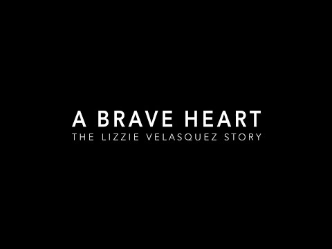 A BRAVE HEART: The Lizzie Velasquez Story - Trailer