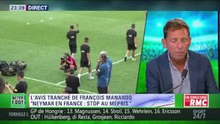After Foot du dimanche 30/07 – Partie 3/4 - L'avis tranché de François Manardo sur Neymar