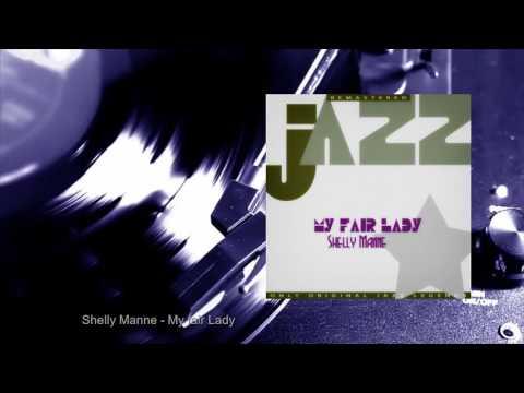 Shelly Manne - My fair Lady (Full Album)