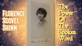 The Power Of The Spoken Word (Audiobook) by Florence Scovel Shinn (Read by Lila) *Book 4 of 4*
