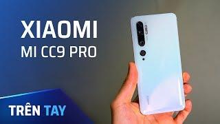 Trên tay Xiaomi Mi CC9 camera 108MP