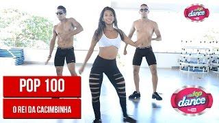 O Rei da Cacimbinha - Pop 100