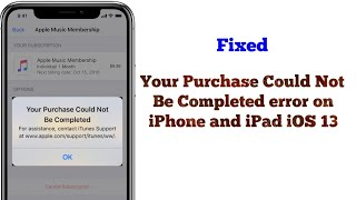 Your Purchase Could Not be Completed error on iPhone and iPad in iOS 15\/14.8 - Fixed