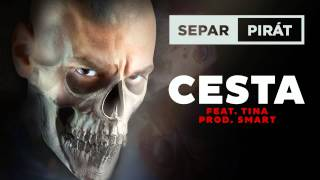Separ - Cesta ft. Tina (Prod. Smart)