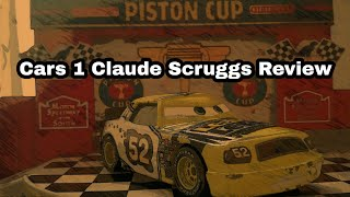 Cars 1 Claude Scruggs Review