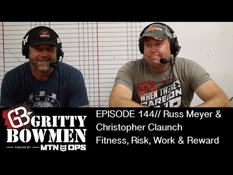 EPISODE 144: Russ Meyer & Christopher Claunch - Fitness, Risk, Work & Reward