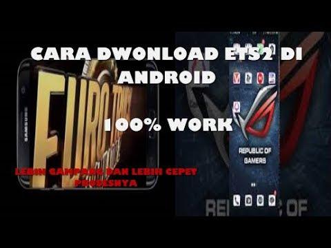Cara Download ETS2 di Android, TERBARU 100% WORK - 동영상