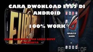Video Cara Download ETS2 di Android, TERBARU 100% WORK download MP3, 3GP, MP4, WEBM, AVI, FLV Mei 2018