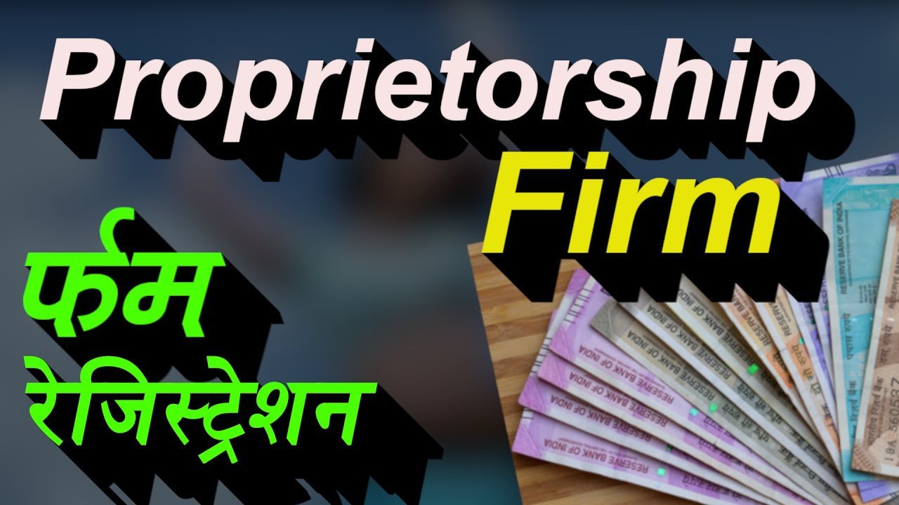 How To Register Proprietorship Firm Online In India   Firm Registration Process   MSME