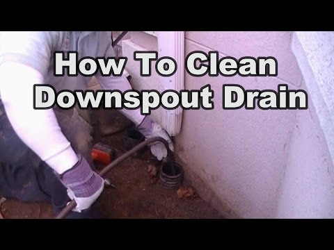 How To Clean A Downspout Drain Line
