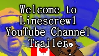 Welcome to Linescrew1 YouTube Channel Trailer!