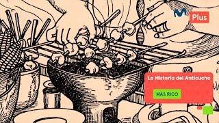 Más Rico - La historia del Anticucho