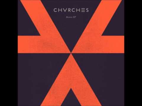 ZVVL - Chvrches
