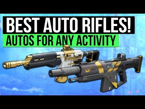 Destiny 2 | Top 5 Auto Rifles for Any Activity! (Best PvP / PvE Weapons)