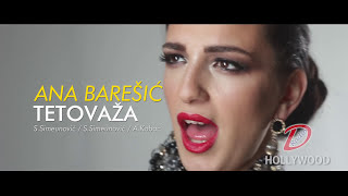 ANA BARESIC - TETOVAZA (OFFICIAL VIDEO) thumbnail