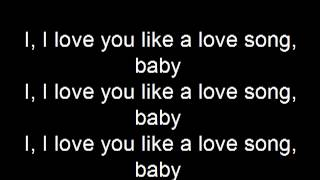 Selena Gomez - I Love You Like A Love Song Lyrics