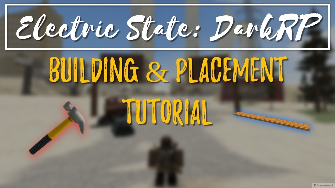 Electric State Darkrp Building And Placement Tutorial Youtube