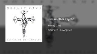 Motley Crue - Just Another Psycho