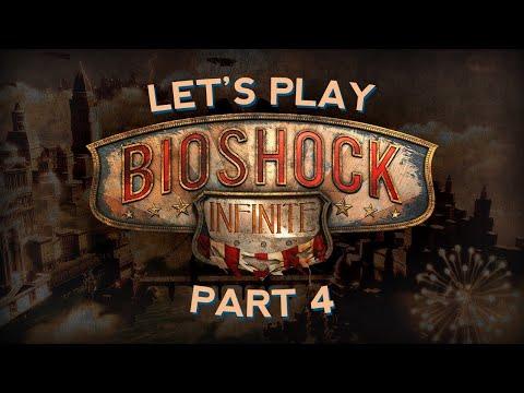 Bioshock Infinite Part Four |