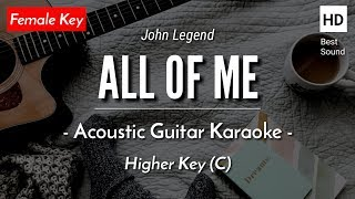 All Of Me (Female Key) John Legend (Acoustic Guitar Karaoke)